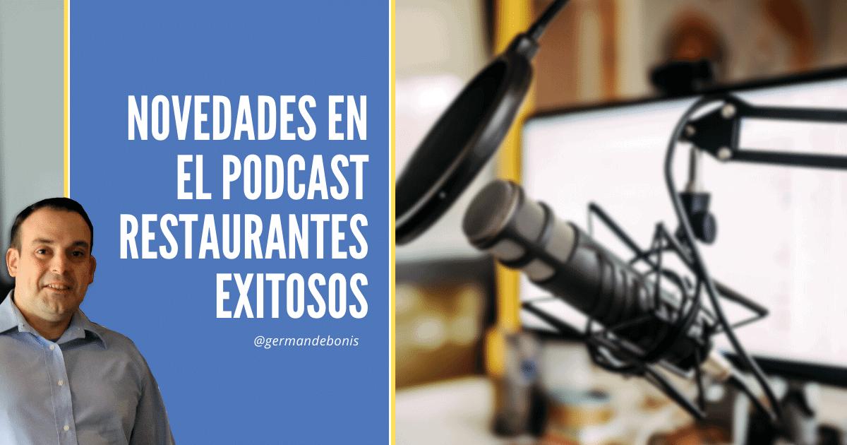 Novedades podcast restaurantes exitosos
