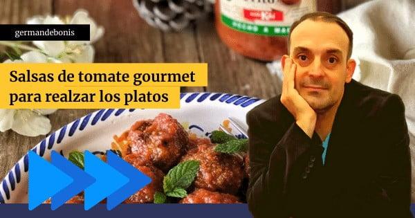 Salsas de tomate gourmet para realzar los platos 2